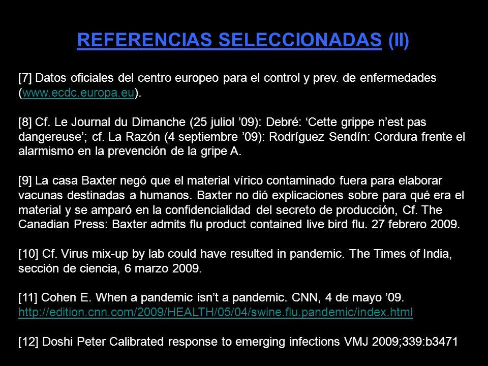 REFERENCIAS SELECCIONADAS (I) [1] Zimmer SM, Burke, DS.
