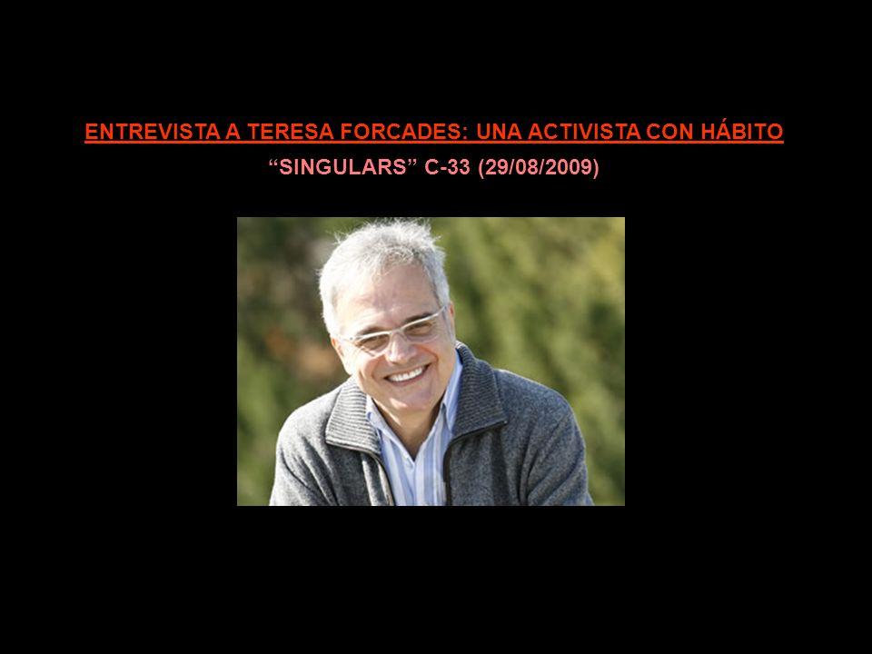 ENTREVISTA A TERESA FORCADES EN CATALUNYA RÀDIO EL SECRET CON SÍLVIA CÒPPULO (29/09/2009)