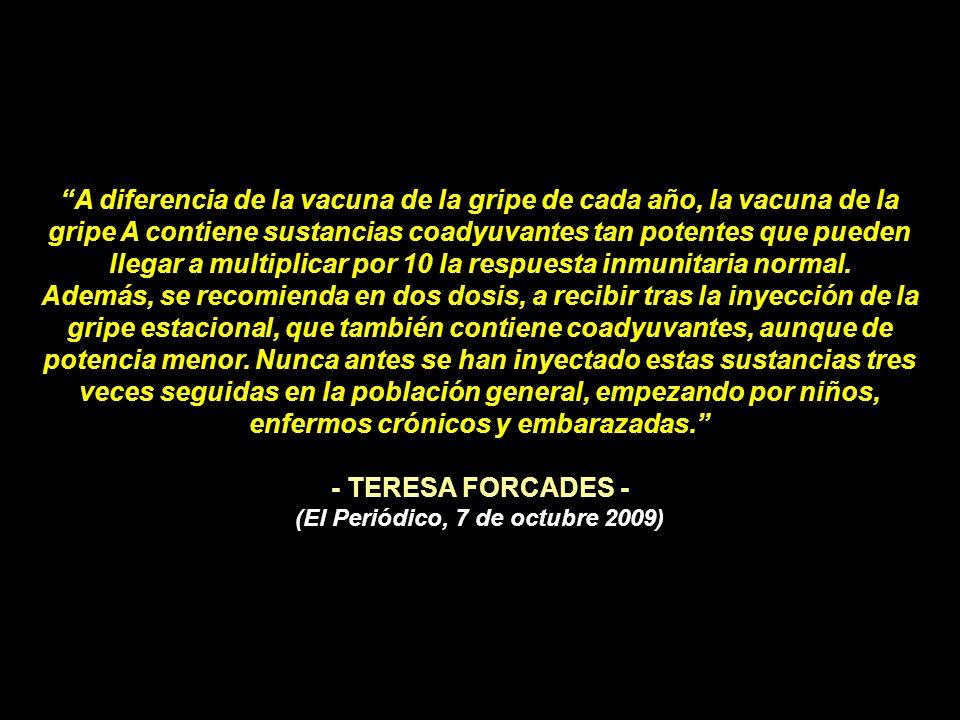 * Artículo elaborado por Teresa Forcades el 16/09/2009 Monja benedictina, médica, y doctora en salud pública Este documento es una traducción del orig