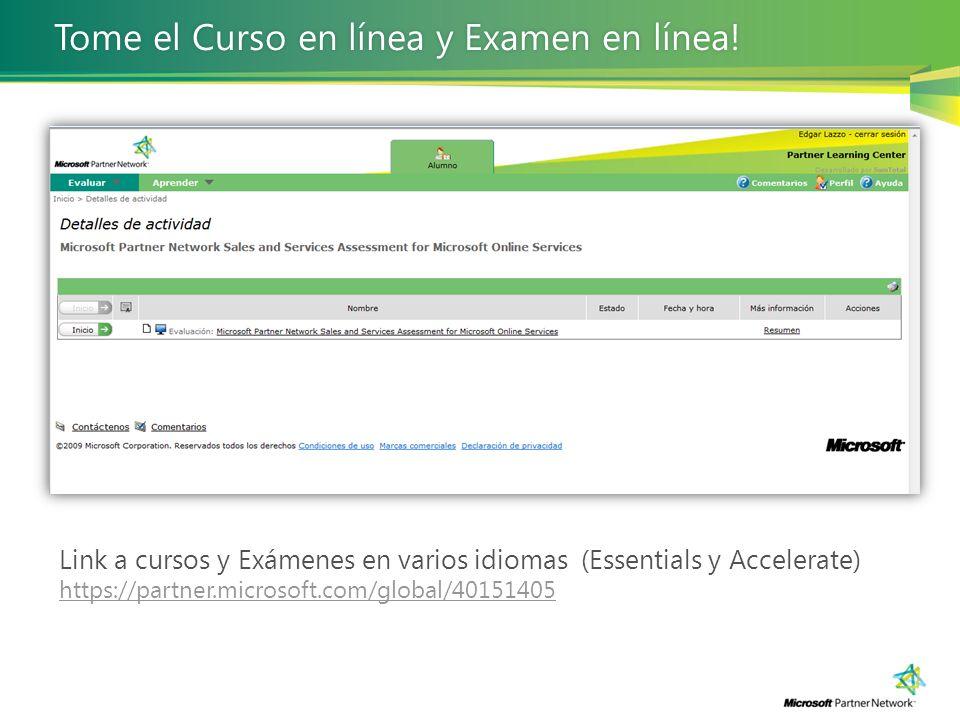 Tome el Curso en línea y Examen en línea! Tome el Curso en línea y Examen en línea! Link a cursos y Exámenes en varios idiomas (Essentials y Accelerat