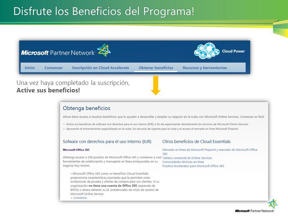 Una vez haya completado la suscripción, Active sus beneficios! Disfrute los Beneficios del Programa!Disfrute los Beneficios del Programa!