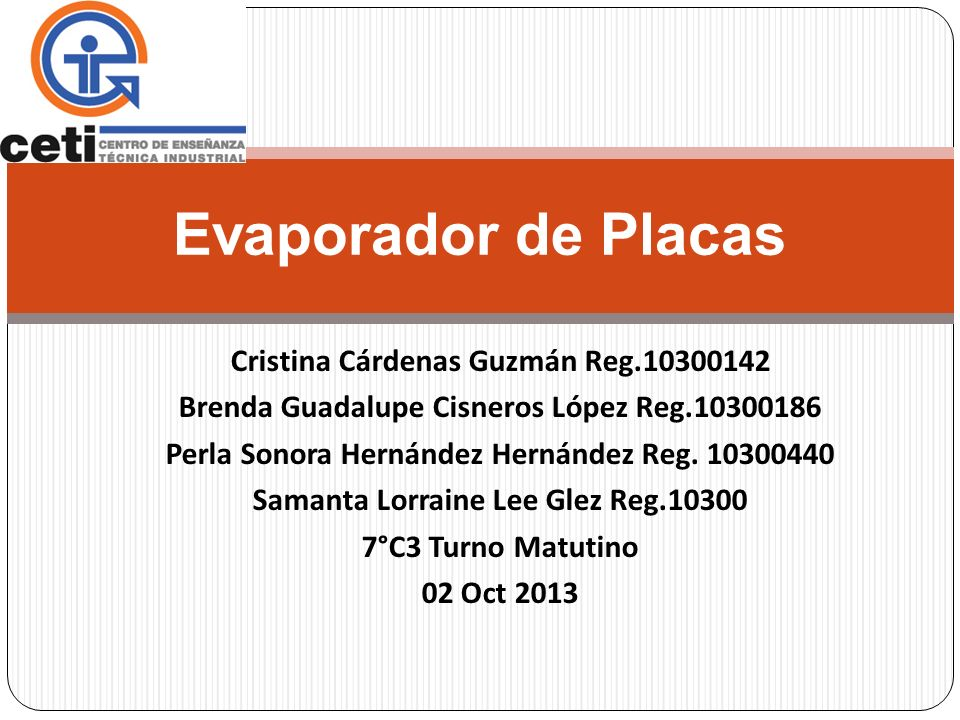 Cristina Cárdenas Guzmán Reg.10300142 Brenda Guadalupe Cisneros López Reg.10300186 Perla Sonora Hernández Hernández Reg. 10300440 Samanta Lorraine Lee