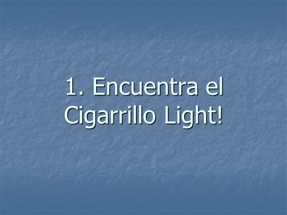 1. Encuentra el Cigarrillo Light!