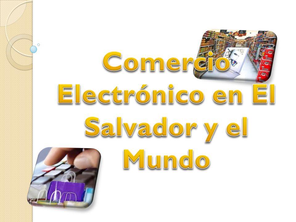 COMERCIO ELECTRÓNICO Consiste en realizar electrónicamente transacciones comerciales.