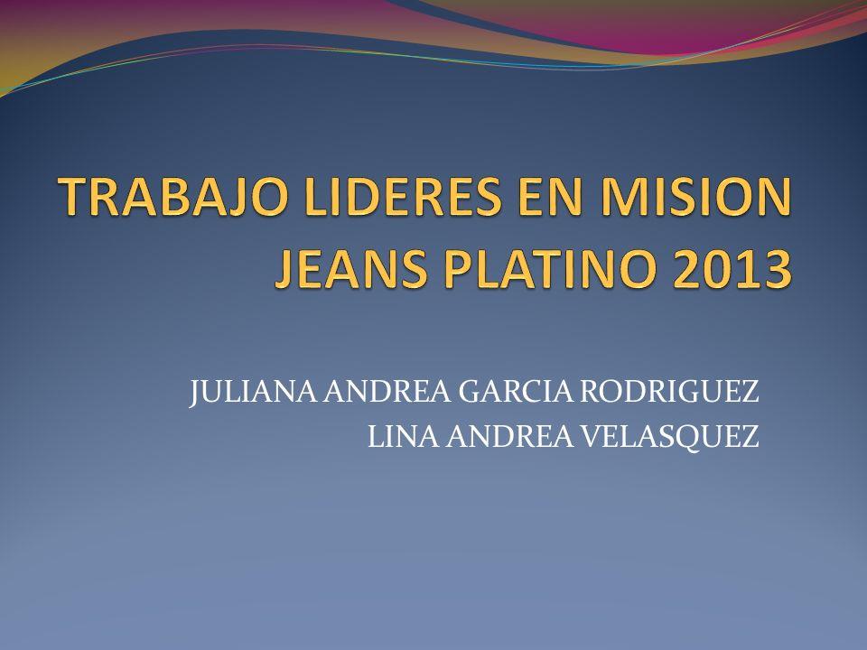 JULIANA ANDREA GARCIA RODRIGUEZ LINA ANDREA VELASQUEZ