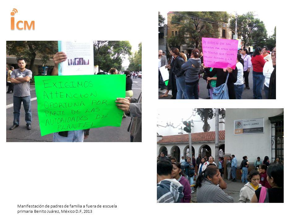 Manifestación de padres de familia a fuera de escuela primaria Benito Juárez, México D.F, 2013