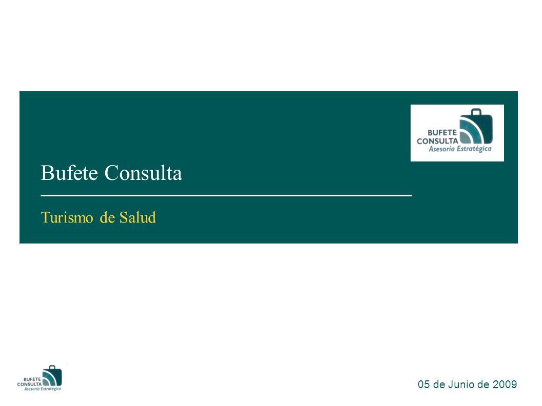 Bufete Consulta 05 de Junio de 2009 Turismo de Salud