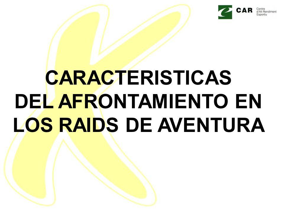 CARACTERISTICAS DEL AFRONTAMIENTO EN LOS RAIDS DE AVENTURA