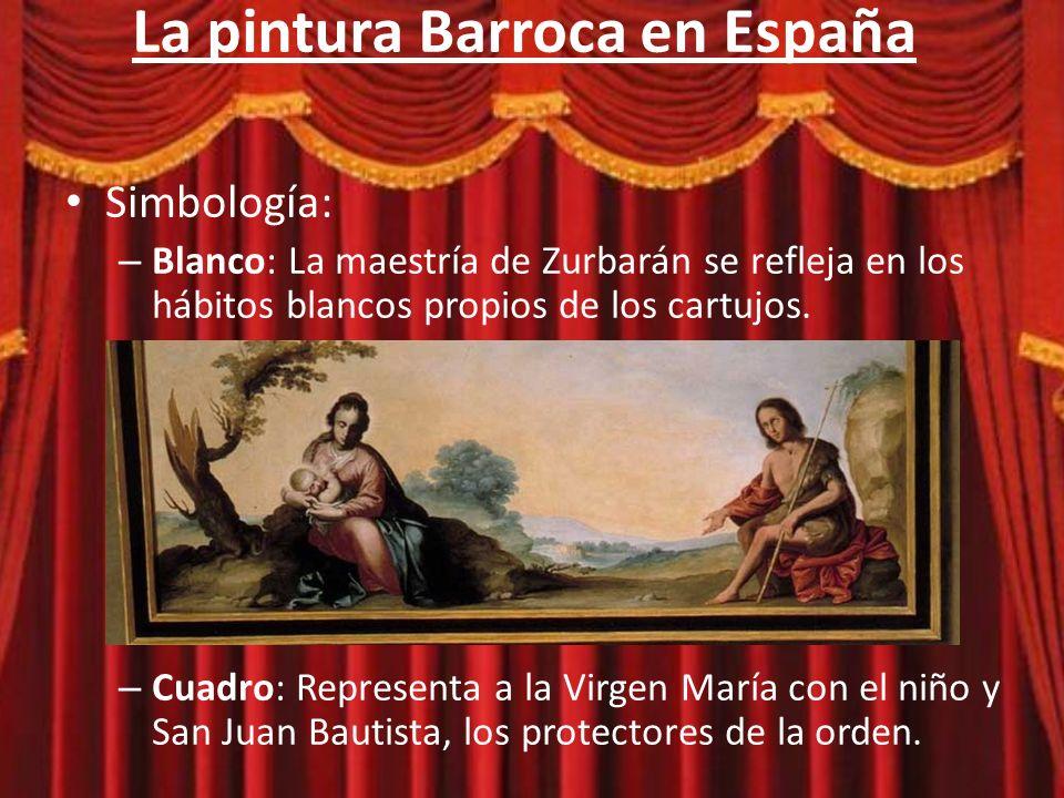 La pintura Barroca en España Francisco de Zurbarán: (1598 -1664) Estilo: – Temas religiosos – El naturalismo – Lo humilde y sencillo crea la sensación del misticismo
