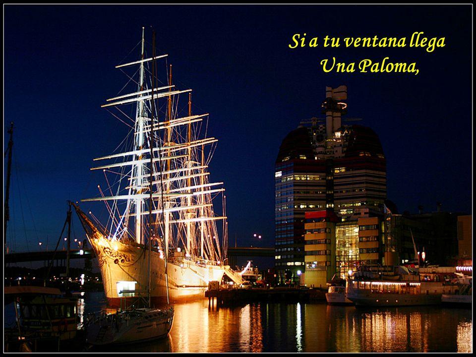 Si a tu ventana llega Una Paloma,
