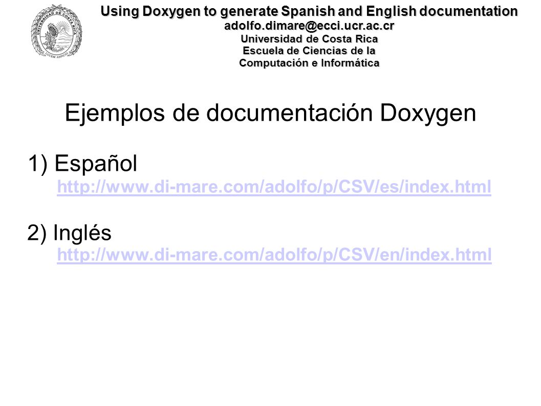 PROJECT_NAME = CSV: OUTPUT_LANGUAGE = Spanish OUTPUT_DIRECTORY =.