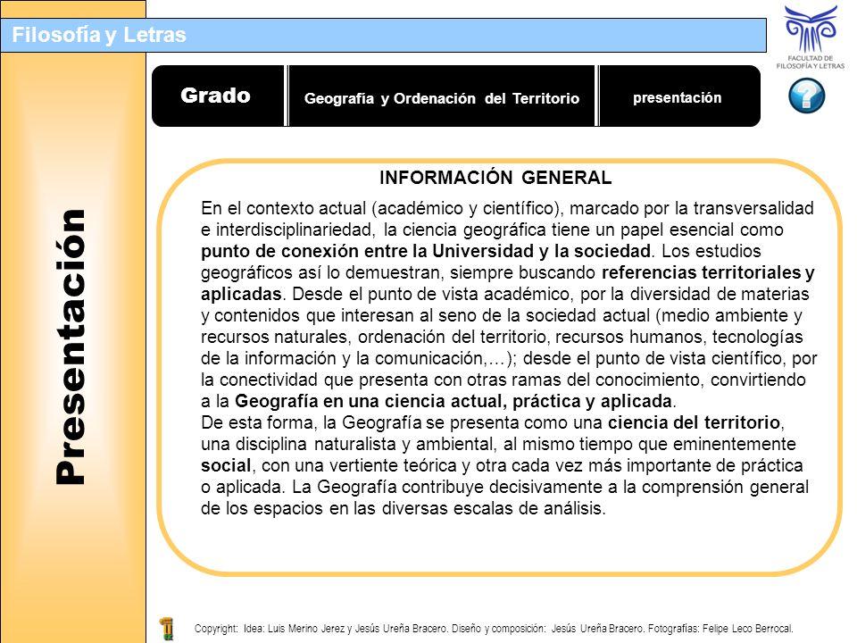 Filosofía y Letras Copyright: Idea: Luis Merino Jerez y Jesús Ureña Bracero. Diseño y composición: Jesús Ureña Bracero. Fotografías: Felipe Leco Berro
