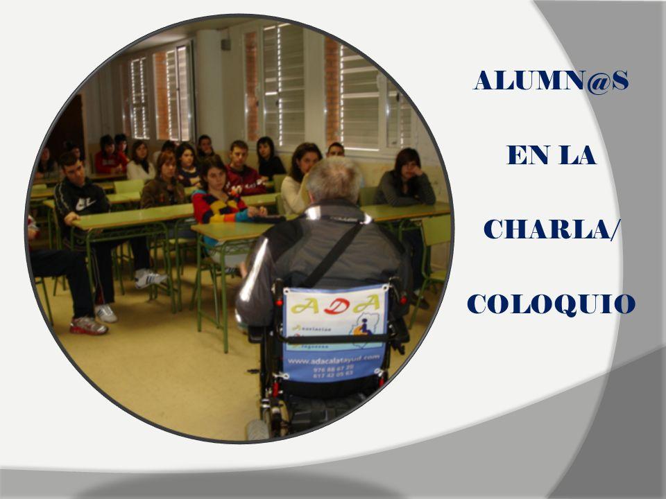 ALUMN@S EN LA CHARLA/ COLOQUIO
