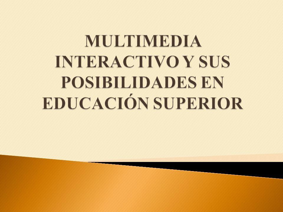 Desde sus comienzos la Interactividad se relacionó con la multimedialidad.