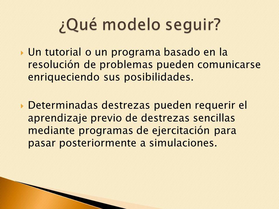 Un tutorial o un programa basado en la resolución de problemas pueden comunicarse enriqueciendo sus posibilidades.
