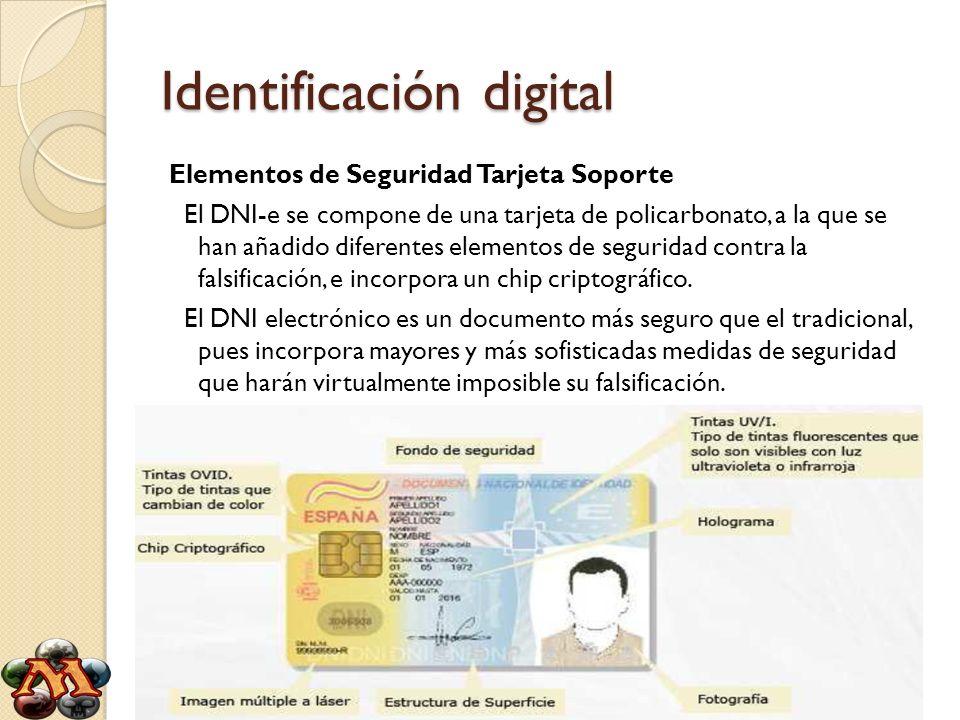 Elementos de Seguridad Tarjeta Soporte El DNI-e se compone de una tarjeta de policarbonato, a la que se han añadido diferentes elementos de seguridad