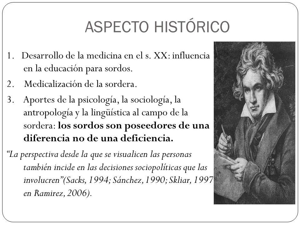 ASPECTO HISTÓRICO 1.Desarrollo de la medicina en el s.