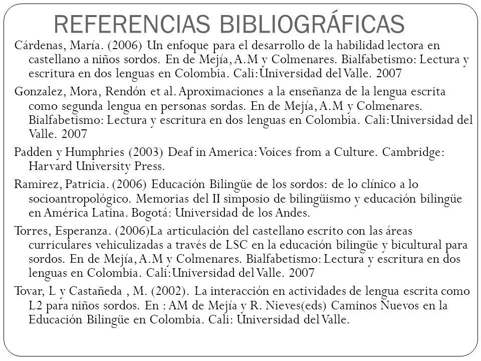 REFERENCIAS BIBLIOGRÁFICAS Cárdenas, María.