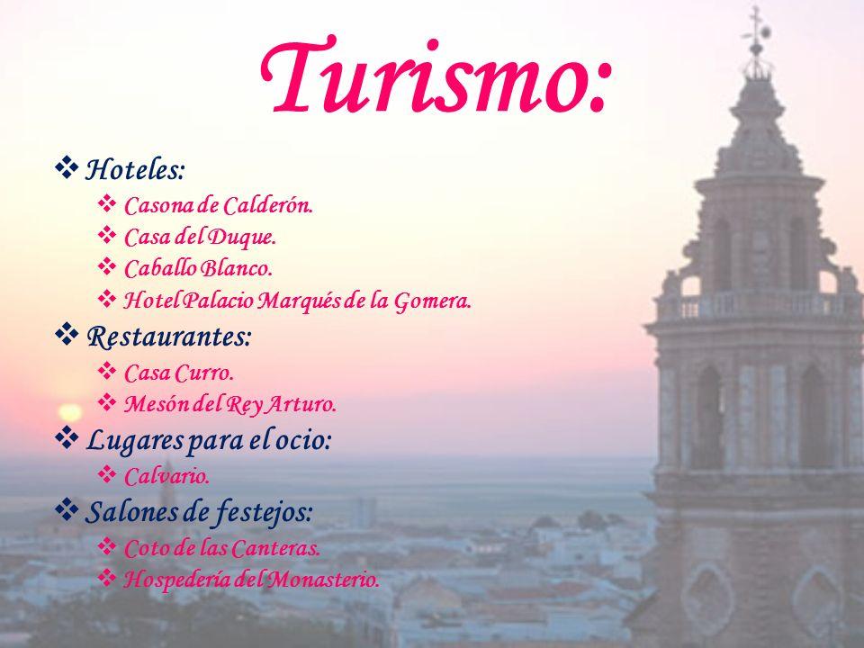 Turismo: H oteles: C asona de Calderón. C asa del Duque.