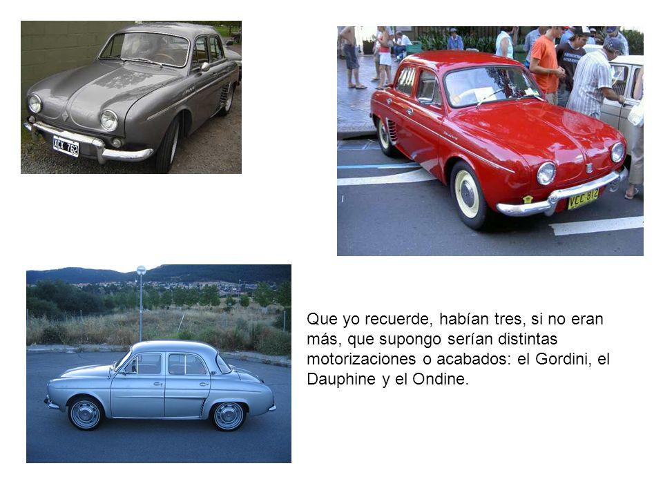 El Gordini, del que muchos recordaréis que se le bautizó como el coche de las viudas. ¿Porqué será, será?