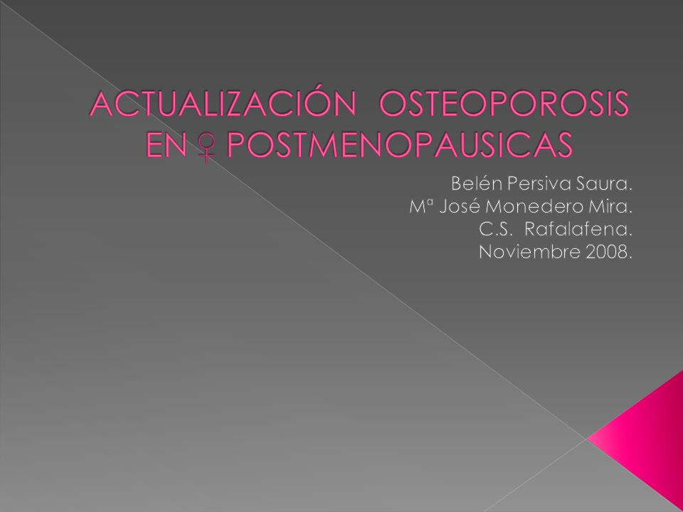 Adendronate, etidronate, risedronate, raloxifeno and stroncium ranelate and teriparatide for the secondary prevention of osteoporotic fragility fractures in postmenopausal women.