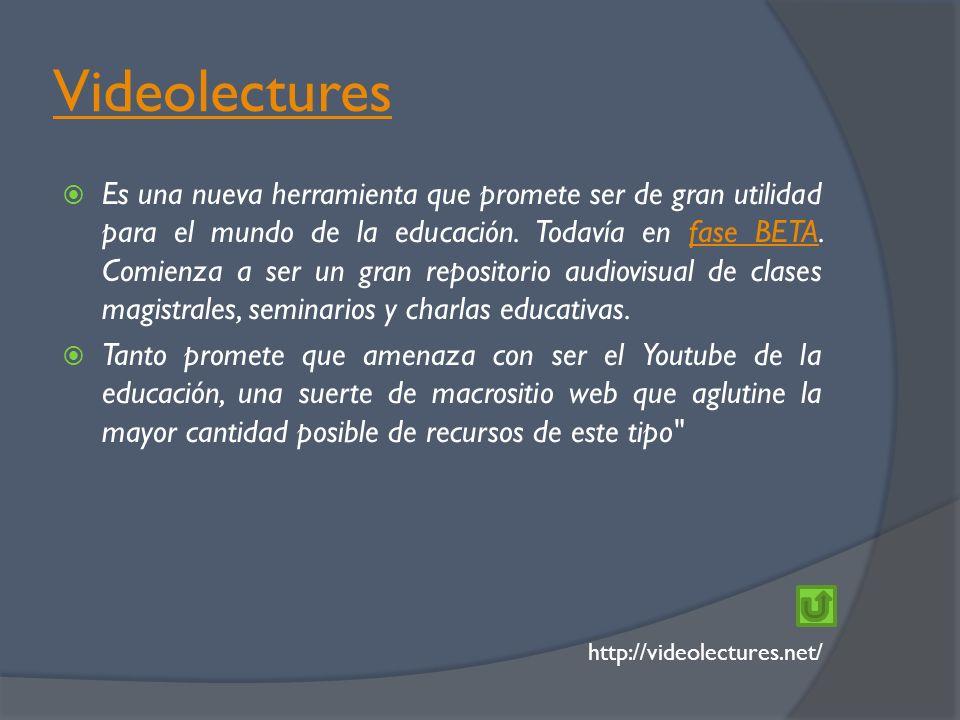 Videolectures Es una nueva herramienta que promete ser de gran utilidad para el mundo de la educación.