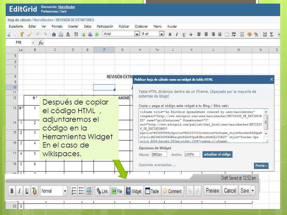 Después de copiar el código HTML, adjuntaremos el código en la Herramienta Widget En el caso de wikispaces.