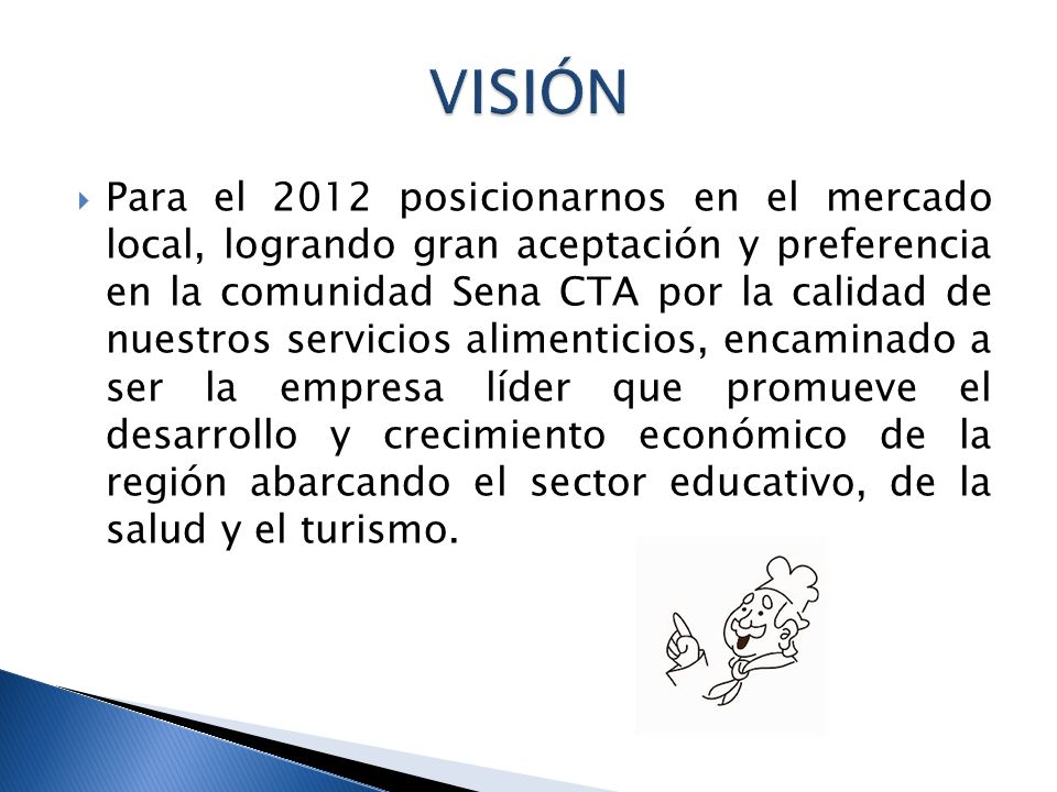 Para el 2012 posicionarnos en el mercado local, logrando gran aceptación y preferencia en la comunidad Sena CTA por la calidad de nuestros servicios a