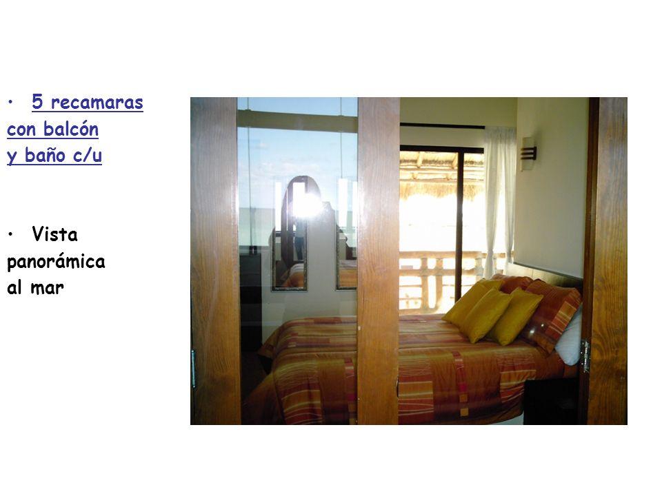 5 recamaras con balcón y baño c/u Vista panorámica al mar