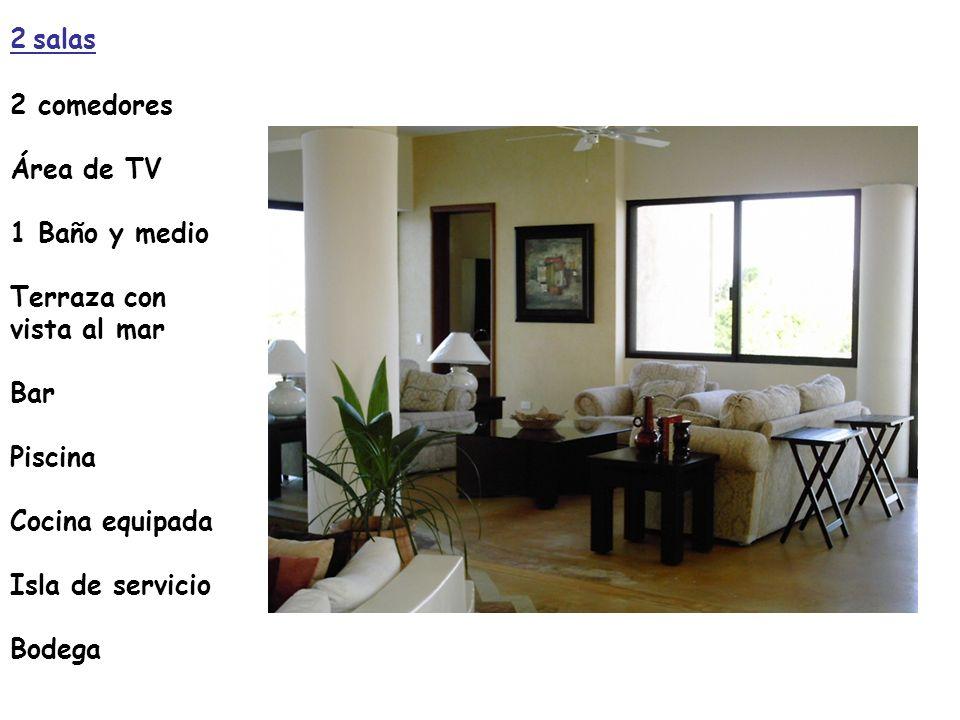 2 salas 2 comedores Área de TV 1 Baño y medio Terraza con vista al mar Bar Piscina Cocina equipada Isla de servicio Bodega