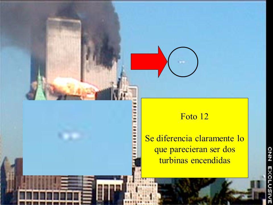 Foto 12 Se diferencia claramente lo que parecieran ser dos turbinas encendidas