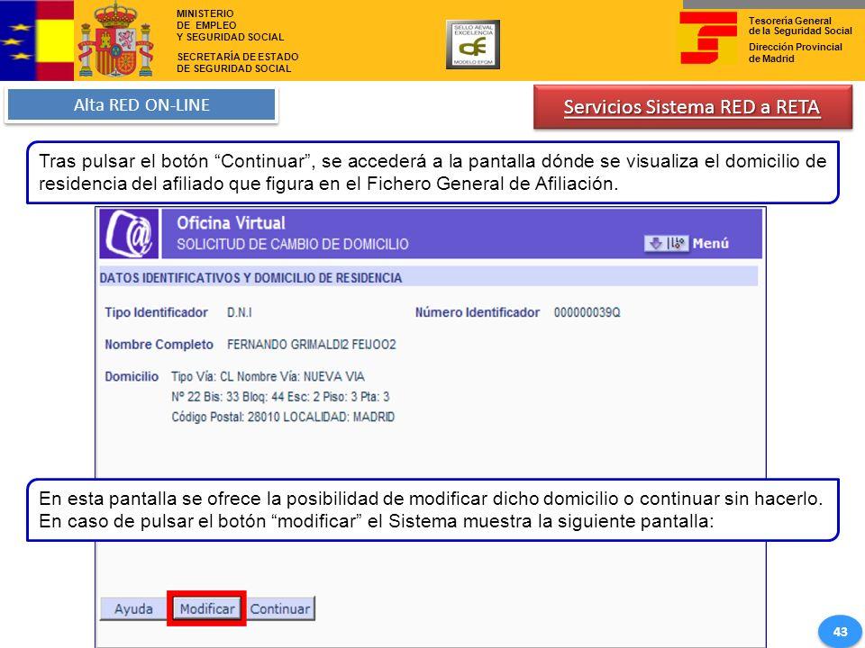 Tesorería General de la Seguridad Social Dirección Provincial de Madrid MINISTERIO DE EMPLEO Y SEGURIDAD SOCIAL SECRETARÍA DE ESTADO DE SEGURIDAD SOCI