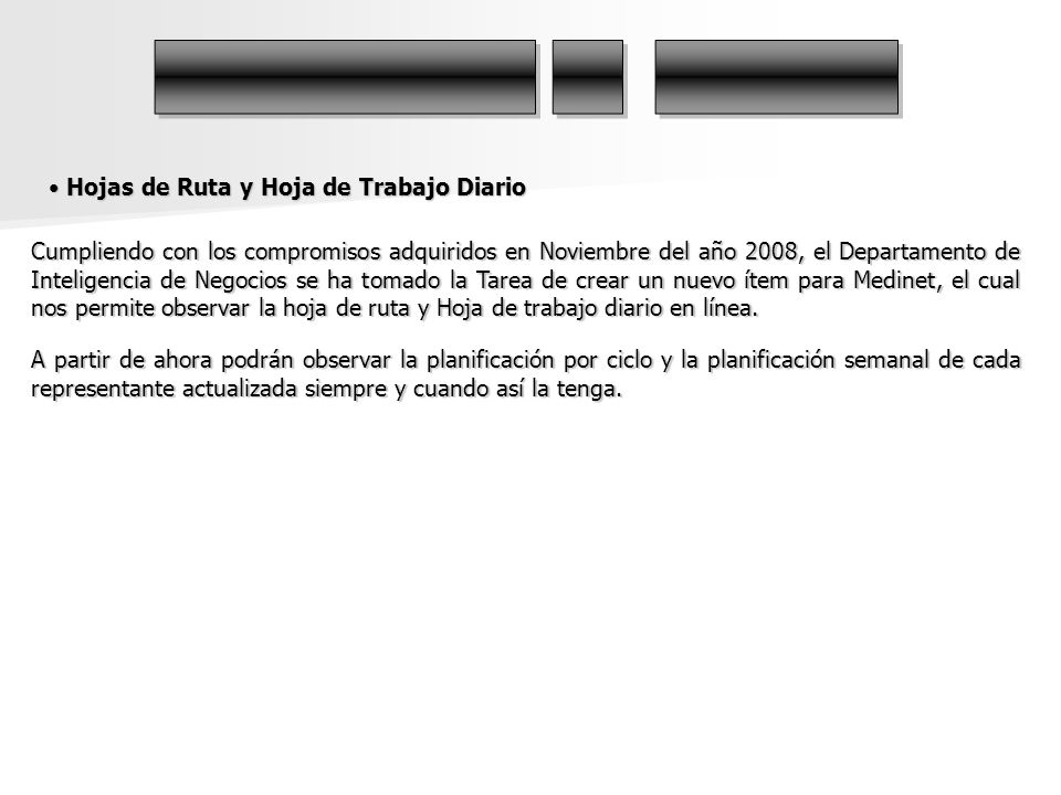 Cumpliendo con los compromisos adquiridos en Noviembre del año 2008, el Departamento de Inteligencia de Negocios se ha tomado la Tarea de crear un nue