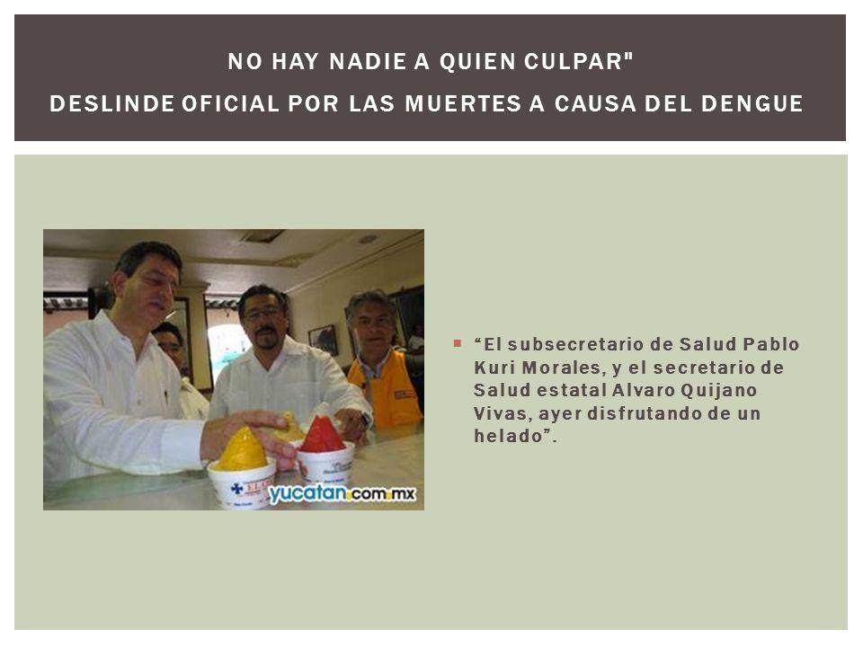 El subsecretario de Salud Pablo Kuri Morales, y el secretario de Salud estatal Alvaro Quijano Vivas, ayer disfrutando de un helado. NO HAY NADIE A QUI