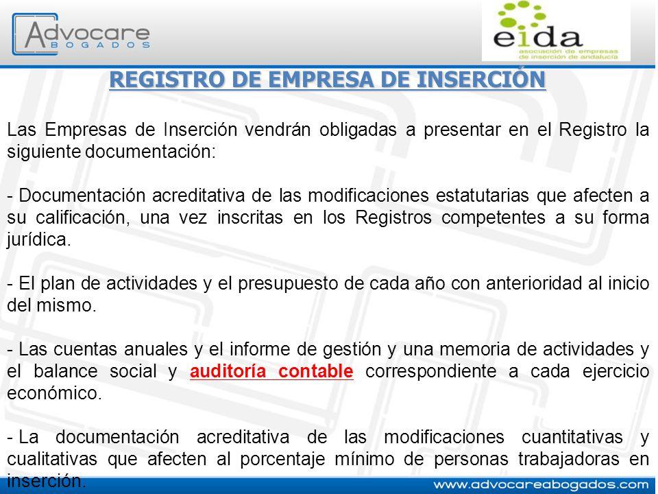 REGISTRO DE EMPRESA DE INSERCIÓN Las Empresas de Inserción vendrán obligadas a presentar en el Registro la siguiente documentación: - Documentación ac