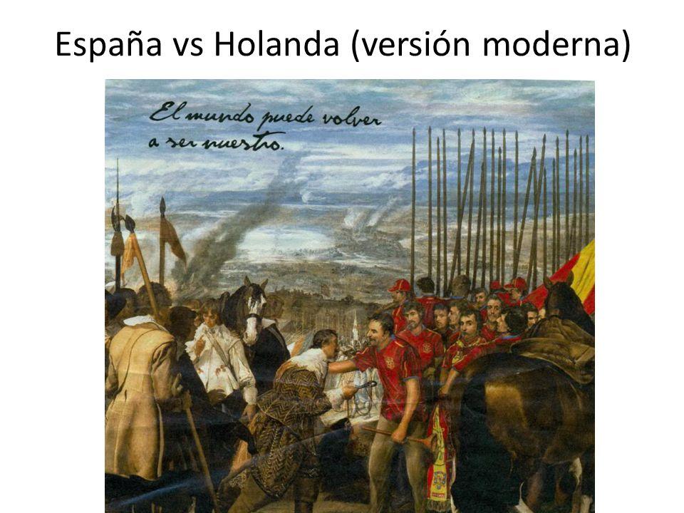 España vs Holanda (versión moderna)