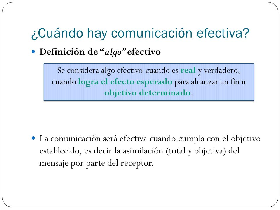 ¿Cuándo hay comunicación efectiva.