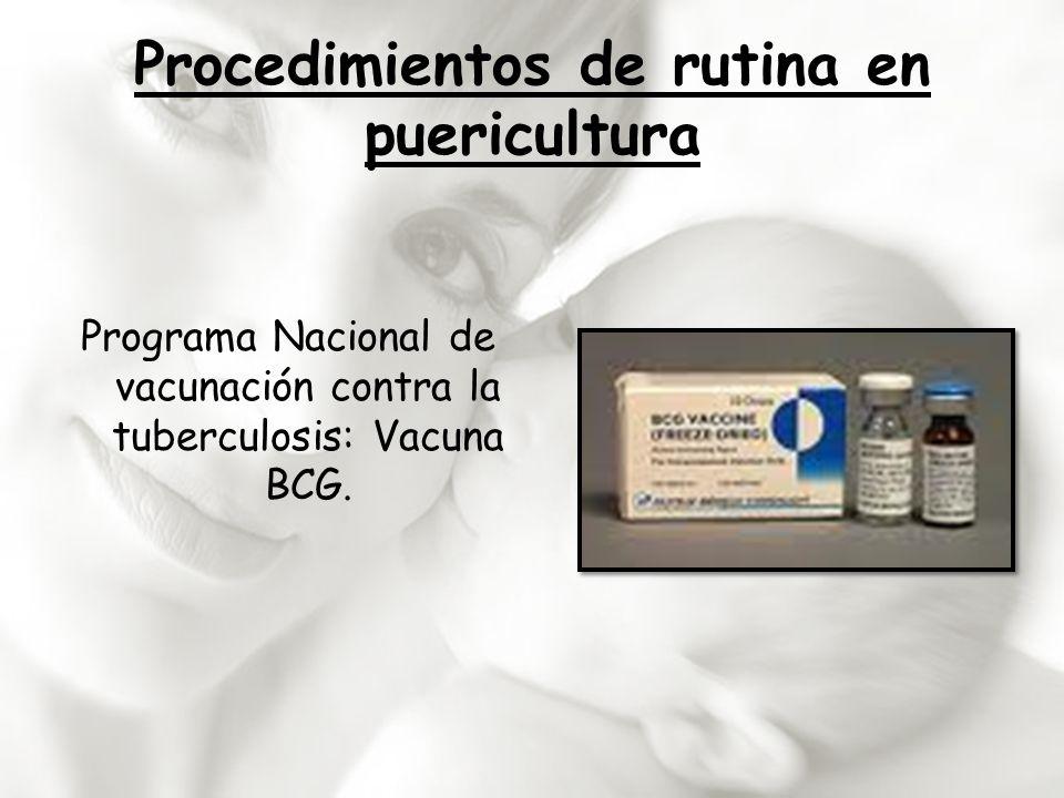 Programa Nacional de vacunación contra la tuberculosis: Vacuna BCG.