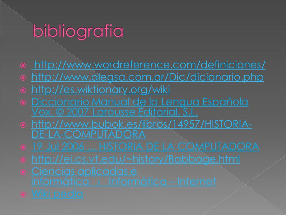 http://www.wordreference.com/definiciones/ http://www.alegsa.com.ar/Dic/dicionario.php http://es.wiktionary.org/wiki Diccionario Manual de la Lengua E