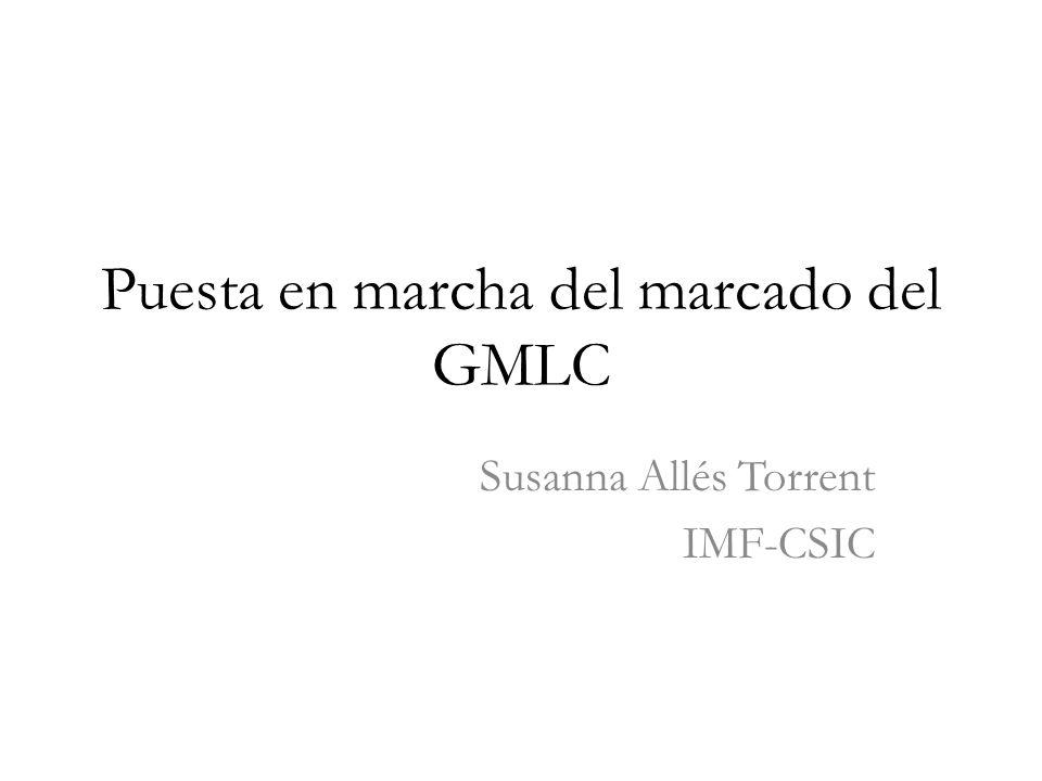 Puesta en marcha del marcado del GMLC Susanna Allés Torrent IMF-CSIC