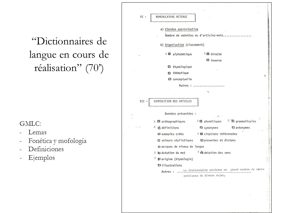 Dictionnaires de langue en cours de réalisation (70) GMLC: -Lemas -Fonética y mofología -Definiciones -Ejemplos