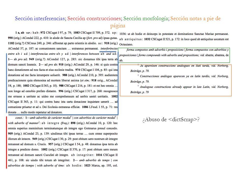 Sección interferencias; Sección construcciones; Sección morfología; Sección notas a pie de página ¿Abuso de ?