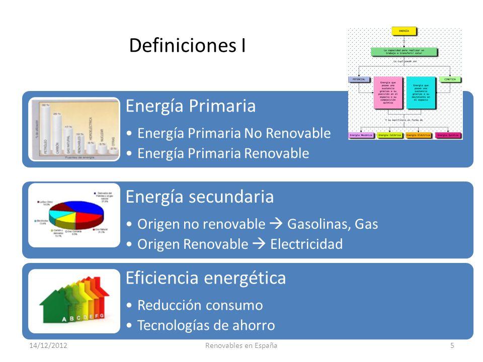 Conclusiones – Aproximación general El reto de las renovables es alcanzar los objetivos de potencia instalada y consumo de manera compatible con la sostenibilidad técnica, económica y ambiental del sistema energético en su conjunto, fomentando la competencia entre las tecnologías y su competitividad con las fuentes tradicionales La Directiva de 2009/28/CE del Parlamento Europeo y del Consejo, de 23 de abril de 2009, relativa al fomento del uso de energía procedente de fuentes renovables, fija como objetivos generales conseguir una cuota del 20 % de energía procedente de fuentes renovables en el consumo final bruto de energía de la Unión Europea (UE) y una cuota del 10 % de energía procedente de fuentes renovables en el consumo de energía en el sector del transporte en cada Estado miembro para el año 2020 Barreras para la difusión de las energías renovables: – El coste de producción es más alto que algunas de las no renovables – Sustituir usos de gasolina por electricidad 14/12/2012Renovables en España16
