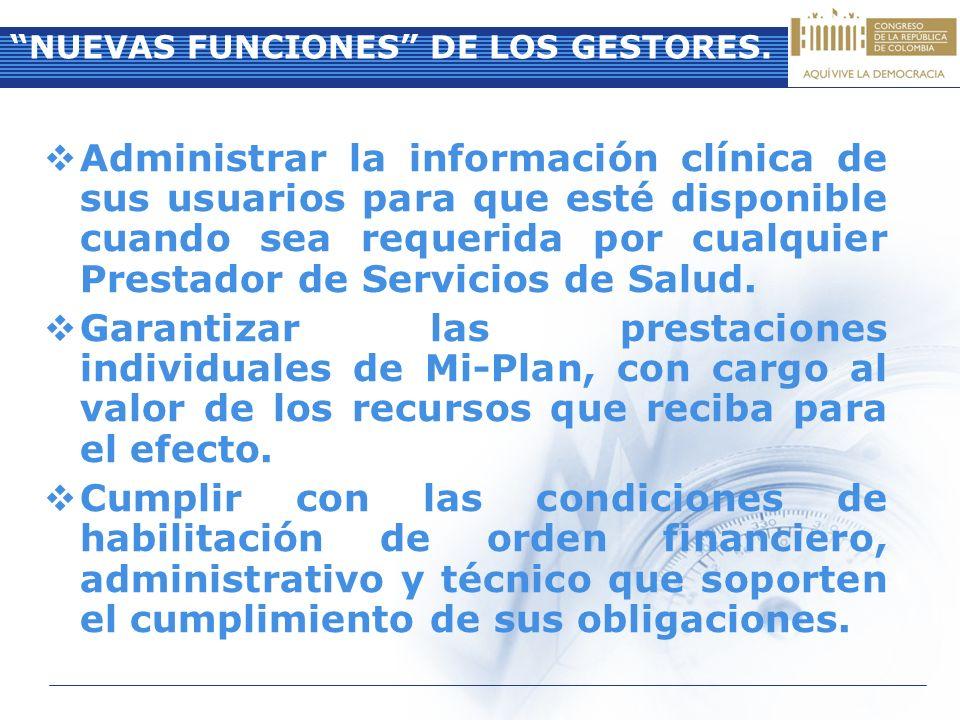 Administrar la información clínica de sus usuarios para que esté disponible cuando sea requerida por cualquier Prestador de Servicios de Salud. Garant