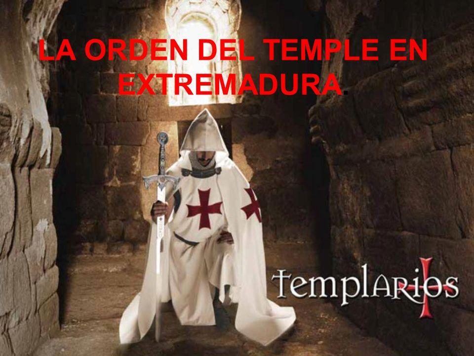 LA ORDEN DEL TEMPLE EN EXTREMADURA.
