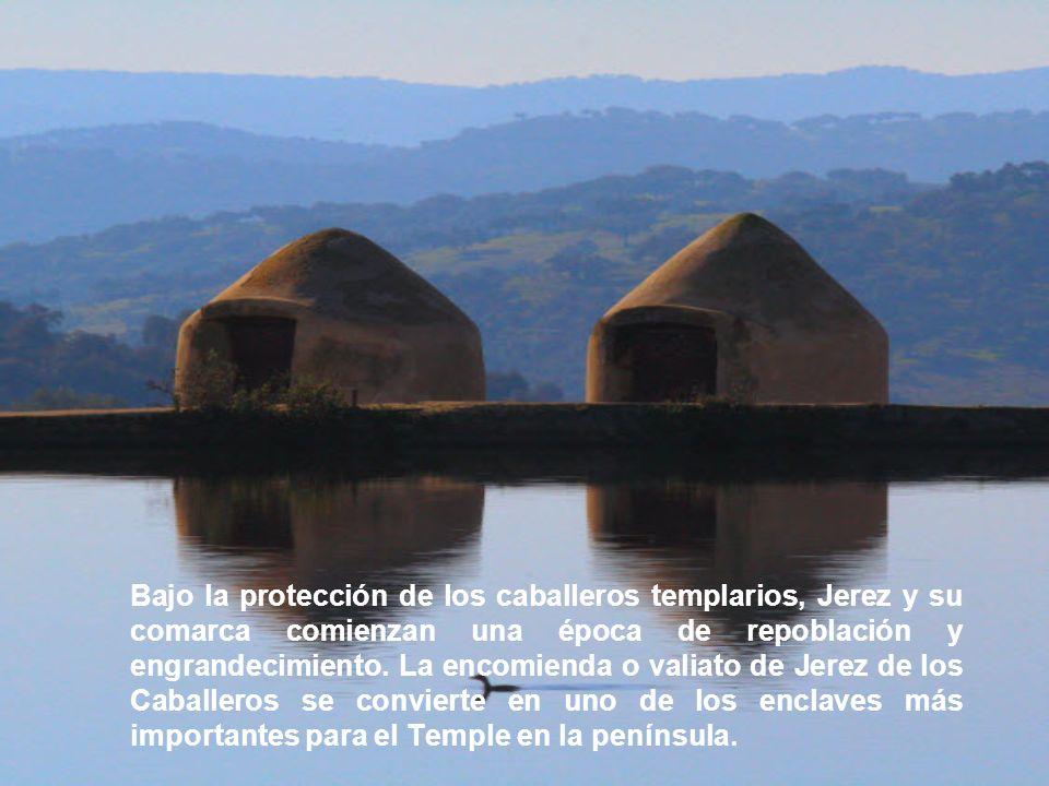 Bajo la protección de los caballeros templarios, Jerez y su comarca comienzan una época de repoblación y engrandecimiento. La encomienda o valiato de