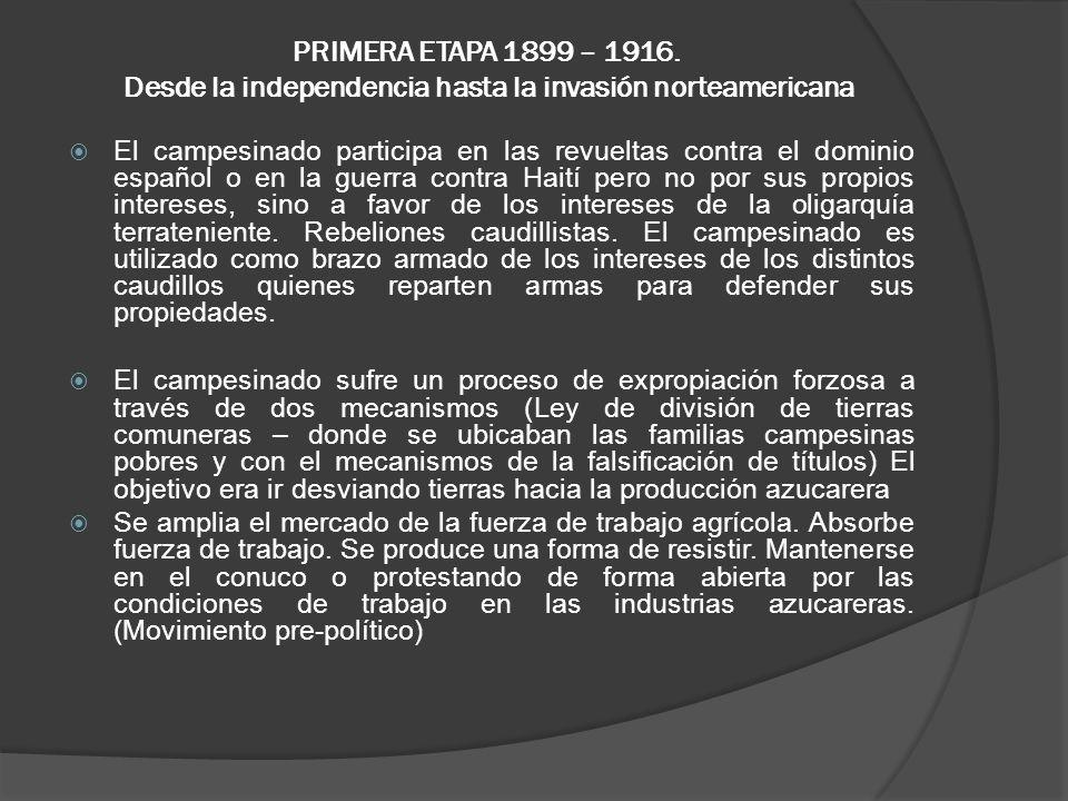 PRIMERA ETAPA 1899 – 1916.