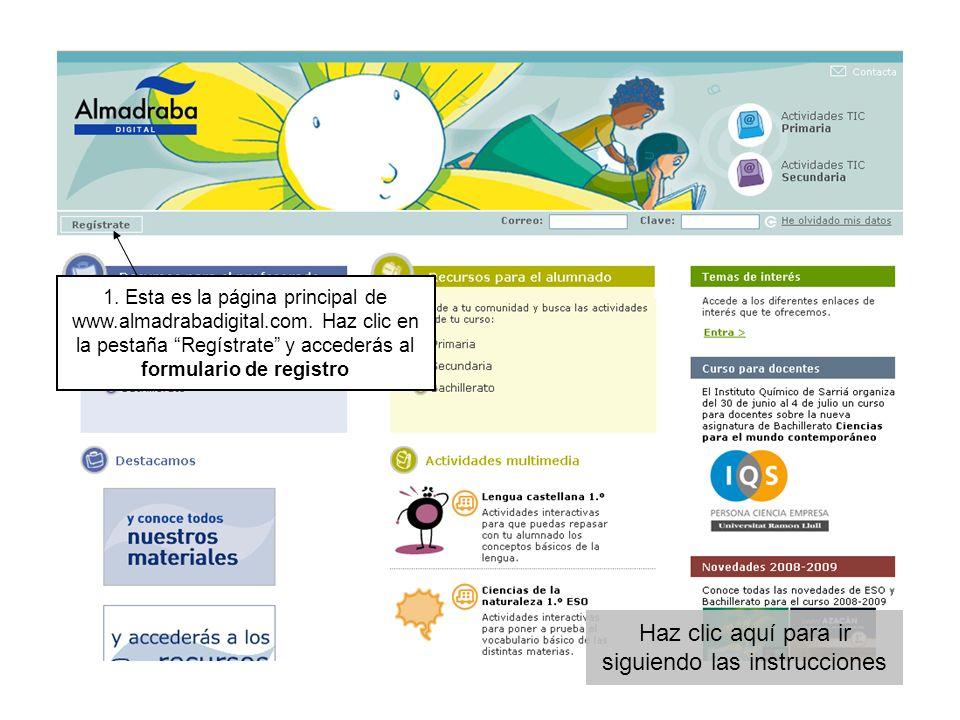 1. Esta es la página principal de www.almadrabadigital.com. Haz clic en la pestaña Regístrate y accederás al formulario de registro Haz clic aquí para