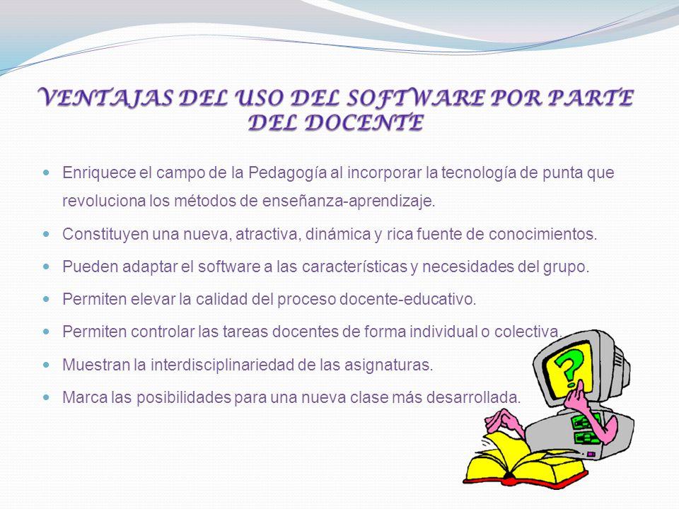 Los software educativos constituyen un novedoso medio de enseñanza que puede, si se usa adecuadamente, elevar la calidad de la enseñanza.