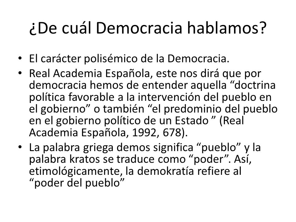 Análisis de las Democracias realmente existentes democracia liberal está llena de ideales y tiene por otro lado, poca capacidad descriptiva.